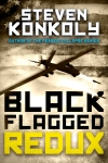 1395 Steven Konkoly ebook Black Flagged_REDUX_2015
